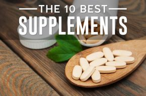 The 10 Best Supplements