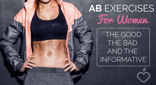 Ab Exercises For Women (The Good, The Bad and The Informative)